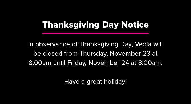 Vedia Thanksgiving Day Closing Notice