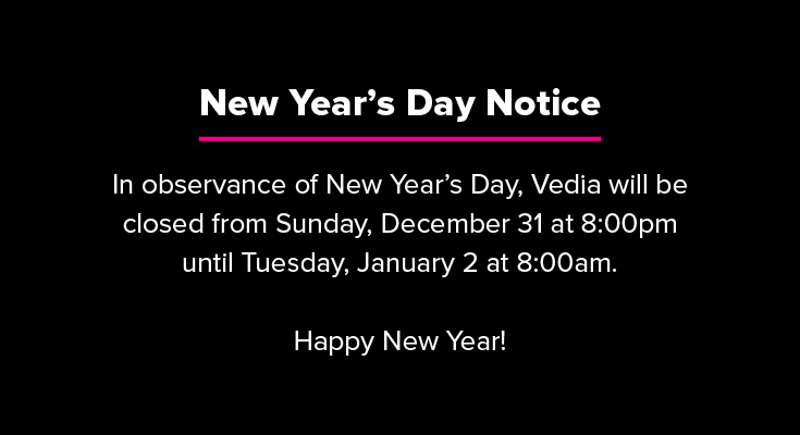 Vedia New Year's Day Closing Notice